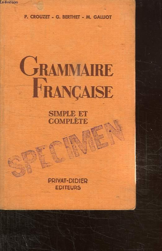 GRAMMAIRE FRANCAISE. SIMPLE ET COMPLETE.