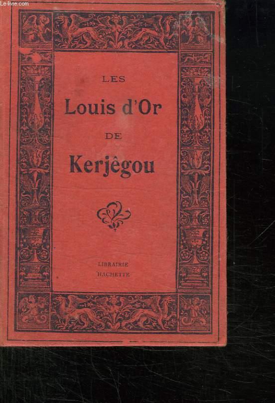 LE LOUIS D OR DE KERJEGOU.