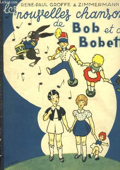 LES NOUVELLES CHANSONS DE BOB ET DE BOBETTE.