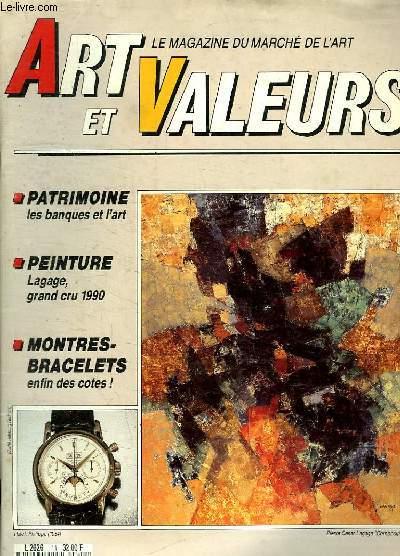 ART ET VALEURS. N° 11. FEVRIER 1990. SOMMAIRE: LES NOUVELLES DU MARCHE DE L ART. LES DESSINS ANCIENS. UN PEINTRE REDECOUVERT...
