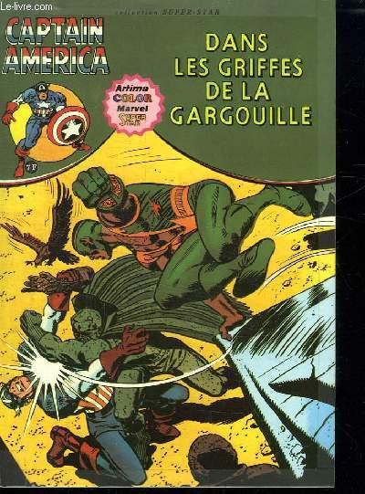 CAPTAIN AMERICA. N° 7. DANS LES GRIFFES DE LA GARGOUILLE.