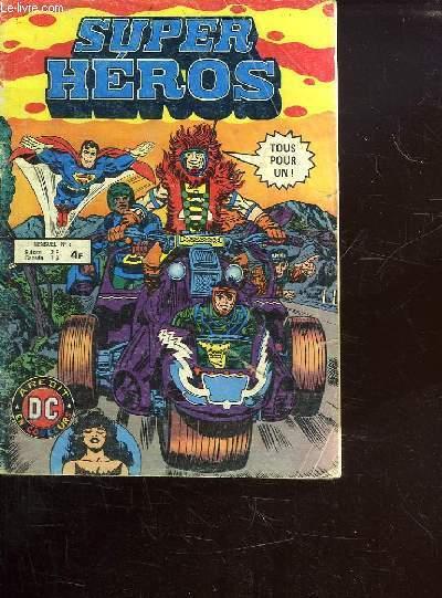 SUPER HEROS N°3. LES IMMORTELS.