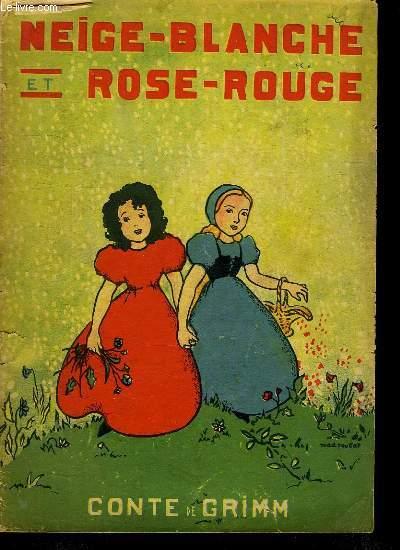 NEIGE BLANCHE ET ROSE ROUGE.