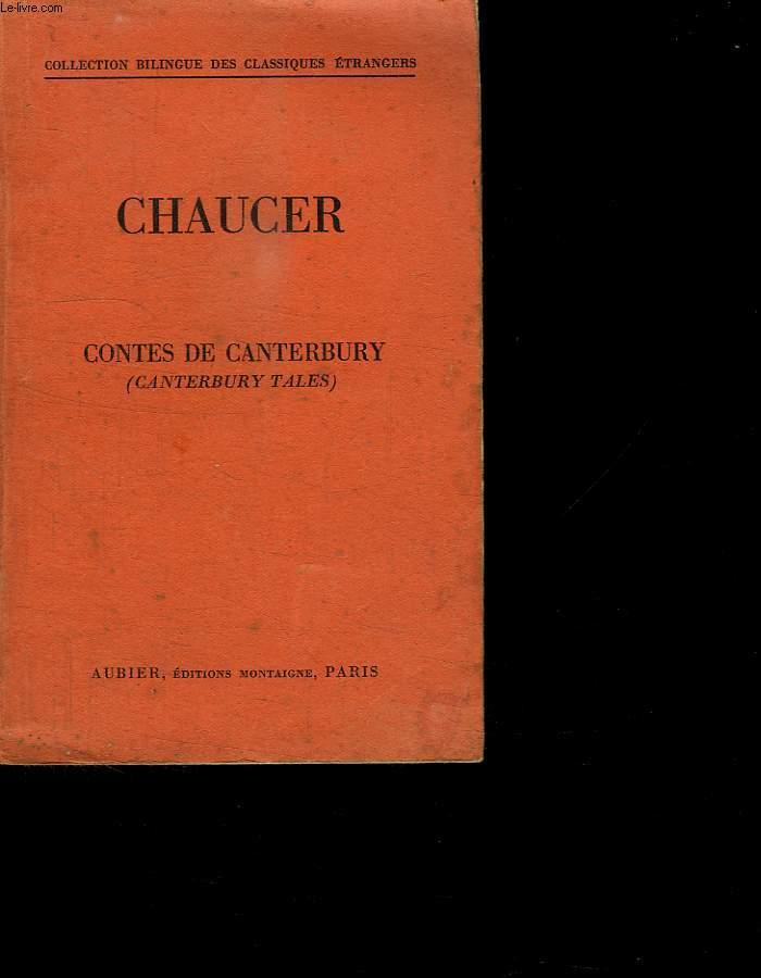 CHAUCER. LES CONTES DE CANTERBURY.
