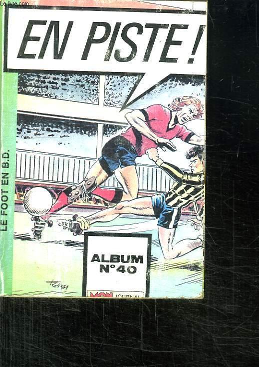 EN PISTE. ALBUM N° 40. DU N° 29 AU N°31.