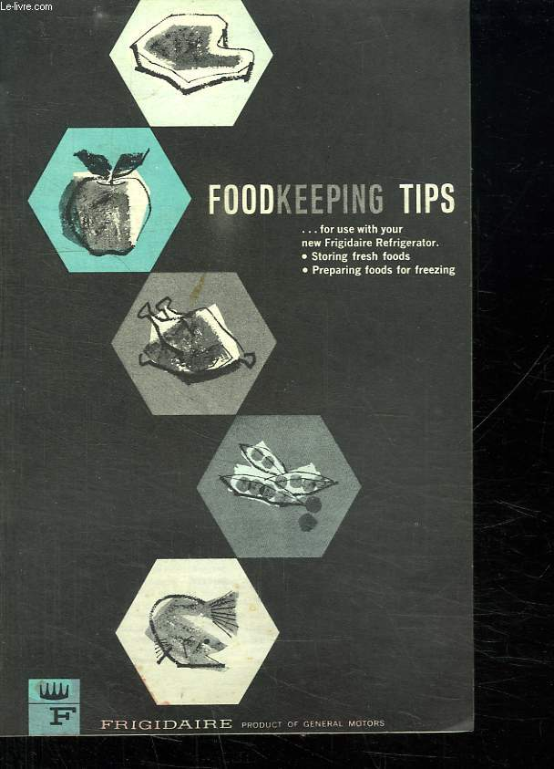 FOODKEEPING TIPS. TEXTE EN ANGLAIS.