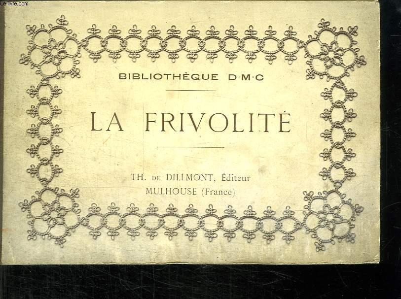 LA FRIVOLITE.