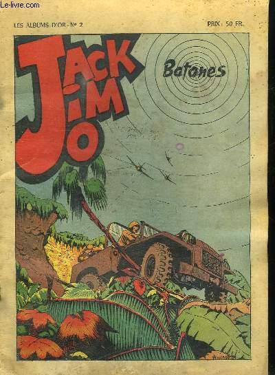 LES ALBUMS D OR N° 2. JACK JIM JOE. BATANES.