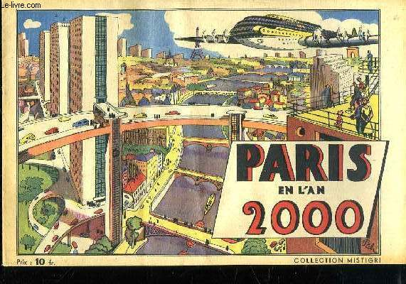 PARIS EN L AN 2000. COLLECTION MISTIGRI.