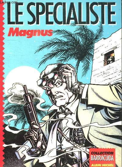 LE SPECIALISTE MAGNUS.