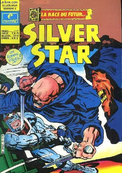 SILVER STAR N° 5. LA RACE DU FUTUR.