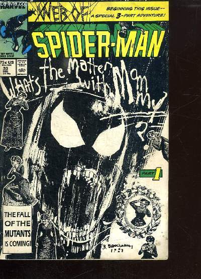 SPIDER MAN. WHAT S THE MATTER MAN WITH MY ? TEXTE EN ANGLAIS.