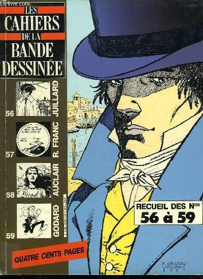 LES CAHIERS DE LA BANDE DESSINEE. RECUEIL DES N° 56 A 59.