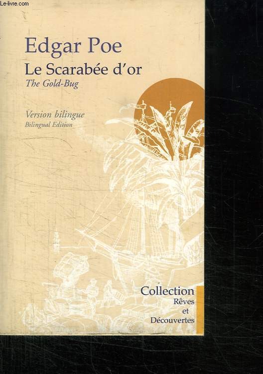 LE SCARABEE D OR. VERSION BILINGUE. ANGLAIS FRANCAIS.