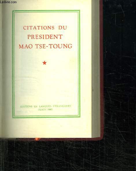 CITATIONS DU PRESIDENT MAO TSE TOUNG.