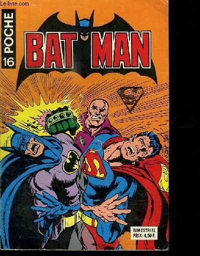 BATMAN  POCHE N° 16. LE TEMOIGNAGE DE LUTHOR.