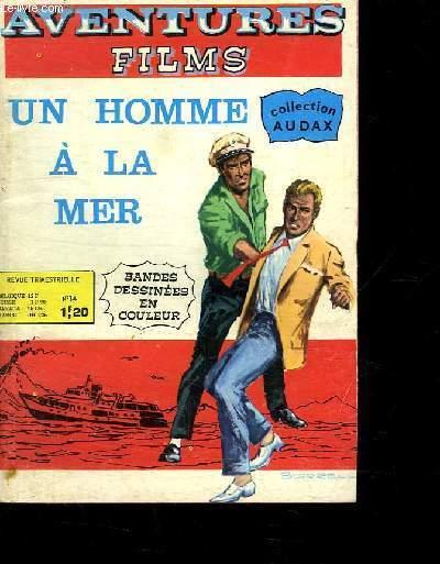 AVENTURES FILMS. N° 14. UN HOMME A LA MER.