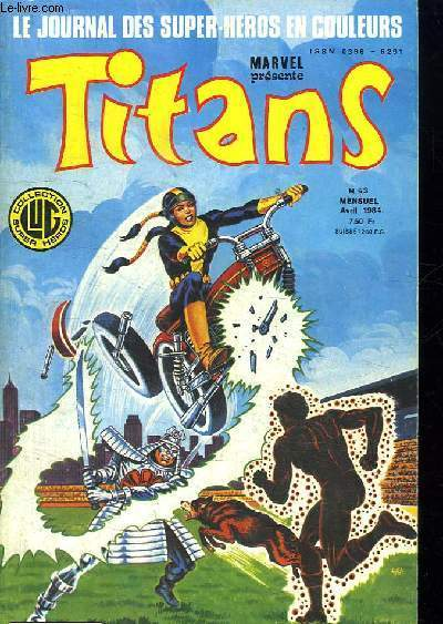 TITANS N° 63. LE JOURNAL DES SUPER HEROS EN COULEURS. PARIA!