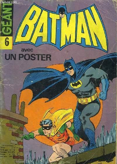 BATMAN N°6 . LA VENGEANCE DU DISPARU! POSTER A L INTERIEUR.