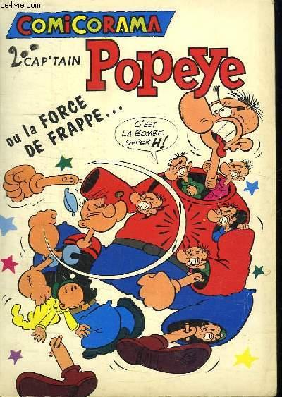 CAP TAIN POPEYE OU LA FORCE DE FRAPPE. L INVASION DES EPINARDIERS.