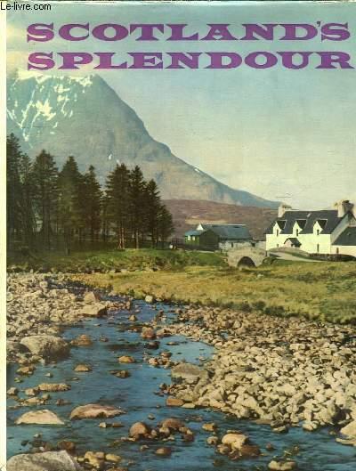 SCOTLAND S SPLENDOUR. TEXTE EN ANGLAIS.