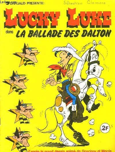LUCKY LUKE DANS LA BALLADE DES DALTON. INCOMPLET.