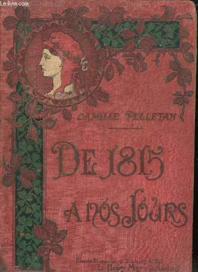 HISTOIRE CONTEMPORAINE. DE 1815 A NOS JOURS.