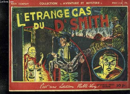 COLLECTION AVENTURE ET MYSTERE. L ETRANGE CAS DU DR SMITH.