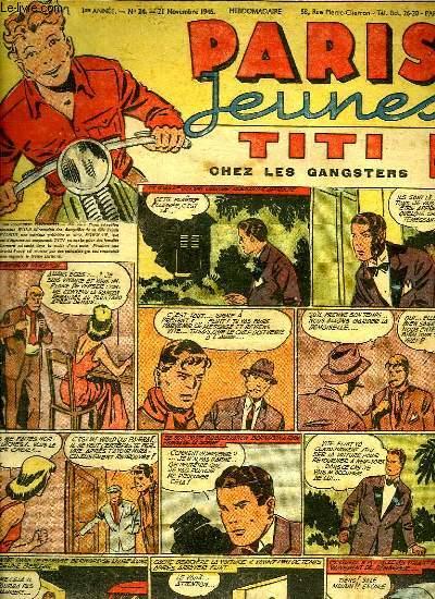 PARIS JEUNES N°  24. 1 ER ANNEE. TITI CHEZ LES GANGASTERS.