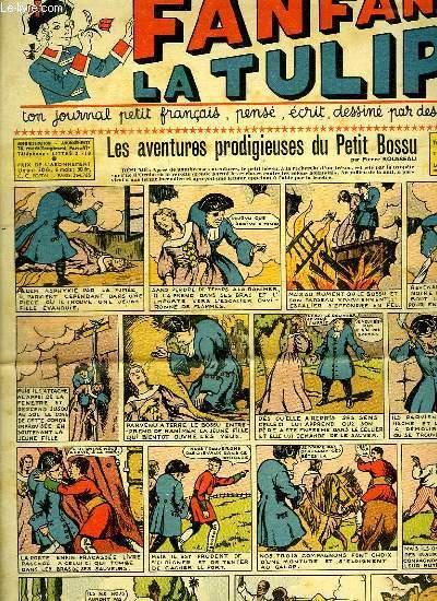 FANFAN LA TULIPE. N° 7. 1 ER ANNEE. LES AVENTURES PRODIGIEUSES DU PETIT BOSSU.