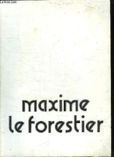 MAXIME LE FORESTIER.