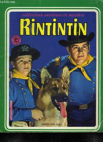 RINTINTIN N° 83. LE TRAIN DU DIABLE. UN NOEL PAS COMME LES AUTRES.