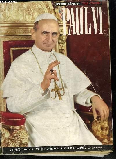 UN SUPPLEMENT TELE POCHE N° 652. PAUL VI.