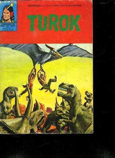 TUROK N° 14. LE VOL FANTASTIQUE.