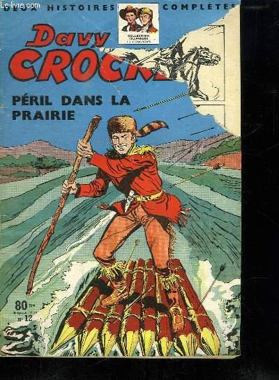 DAVY CROCKETT PERIL DANS LA PRAIRIE N° 12.
