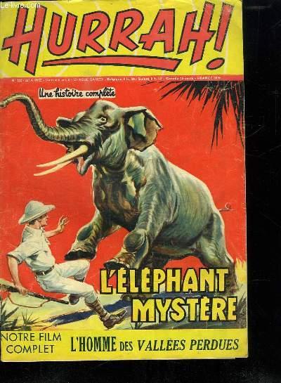 HURRAH ! N° 122. 22 EM ANNEE. L ELEPHANT MYSTERE.