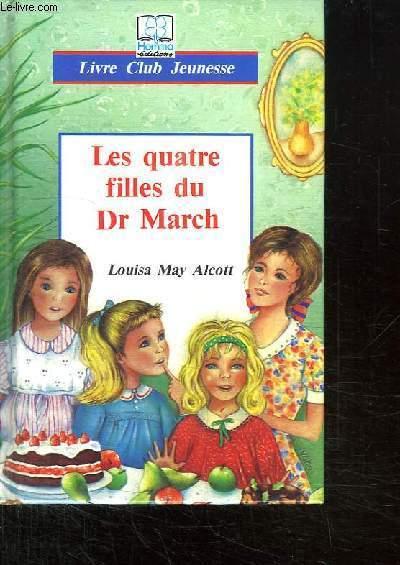 LES 4 FILLES DU DOCTEURS MARCH.