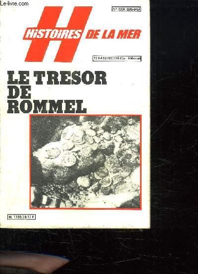 HISTOIRES DE LA MER N°28. LE TRESOR DE ROMMEL.