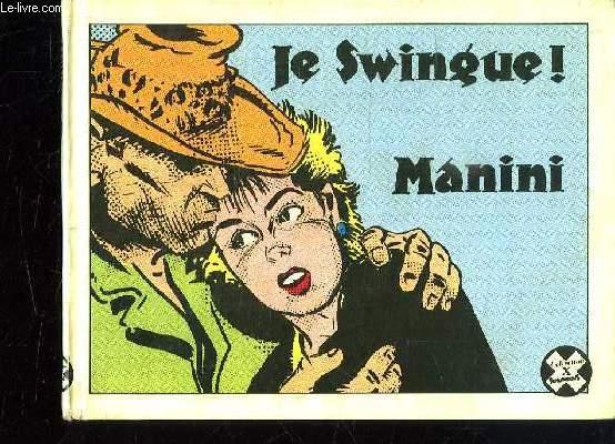LE SWINGUE MANINI.