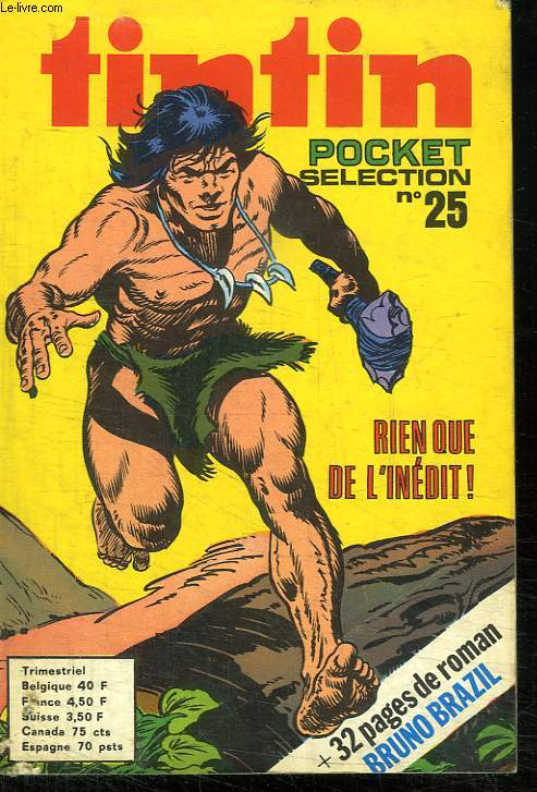TINTIN POCKET SELECTION N° 25. RIEN QUE DE L INEDIT.