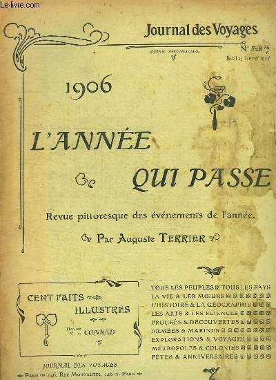 JOURNAL DES VOYAGES N° 528 BIS. 1906 L ANNEE QUI PASSE. REVUE PITTORESQUE DES EVENEMENTS DE L ANNEE.