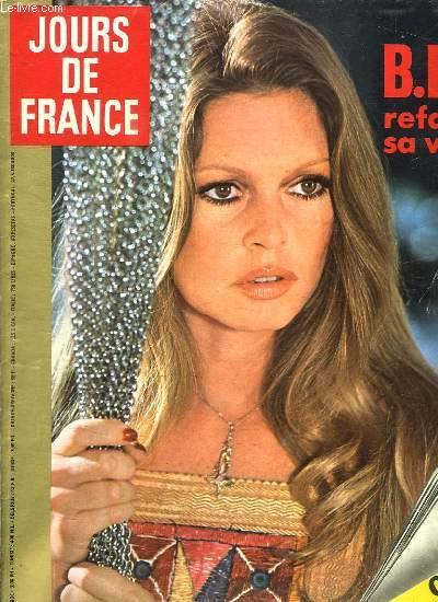 JOURS DE FRANCE N° 1060. DU 7 AVRIL AU 13 AVRIL 1975. SOMMAIRE: B B REFAIT SA VIE. LES MEILLEURS DESSINS DE JEAN BELLUS. NAPOLEON III PAR ANDRE CASTELOT.
