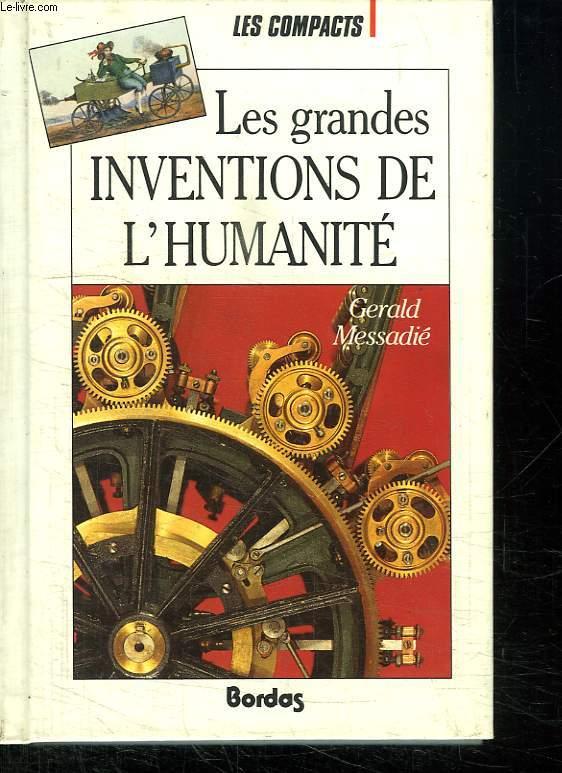 LES GRANDES INVENTIONS DE L HUMANITE.