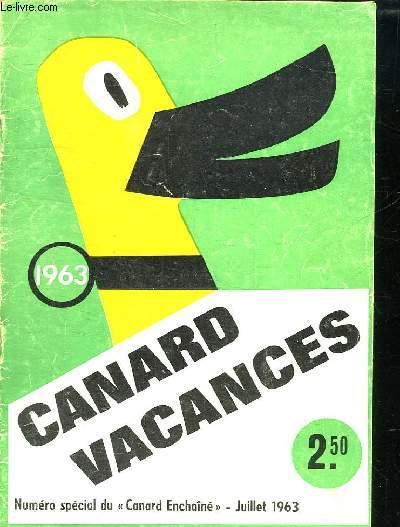 CANARD VACANCE. NUMERO SPECIAL DU CANARD ENCHAINE JUILLET 1963.