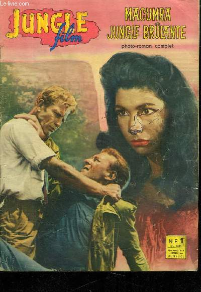 JUNGLE FILM N° 10. II EM ANNEE. OCTOBRE  1961. MACUMBA JUNGLE BRULANTE.