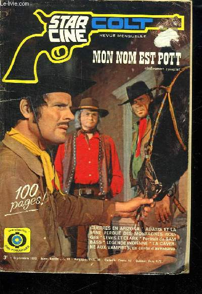 STAR CINE N° 41. 5 EM ANNEE. SEPTEMBRE 1973. MON NOM EST POTT.