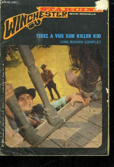 STAR CINE N° 23. 3 EM ANNEE. NOVEMBRE 1971. TIREZ A VUE SUR KILLER KID.