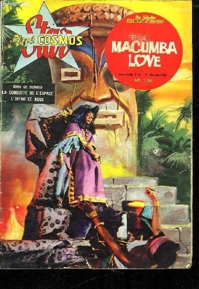 STAR CINE COSMOS N° 31. 2 EM ANNEE. DECEMBRE 1962. MACUMBA LOVE.