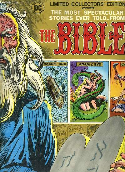 THE MOST SPECTACULAR STORIES EVER TOLD ... FROM THE BIBLE. BANDE DESSINEE EN ANGLAIS.