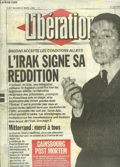 LIBERATION N° 3043. 4 MARS 1991. SOMMAIRE: L IRAK ACCEPTE LES CONDITIONS DE L ONU. EN ALGERIE LA FRANCE RESTE INCONTOURNABLE. ADIDAS VET ENCORE MAIGRIR...